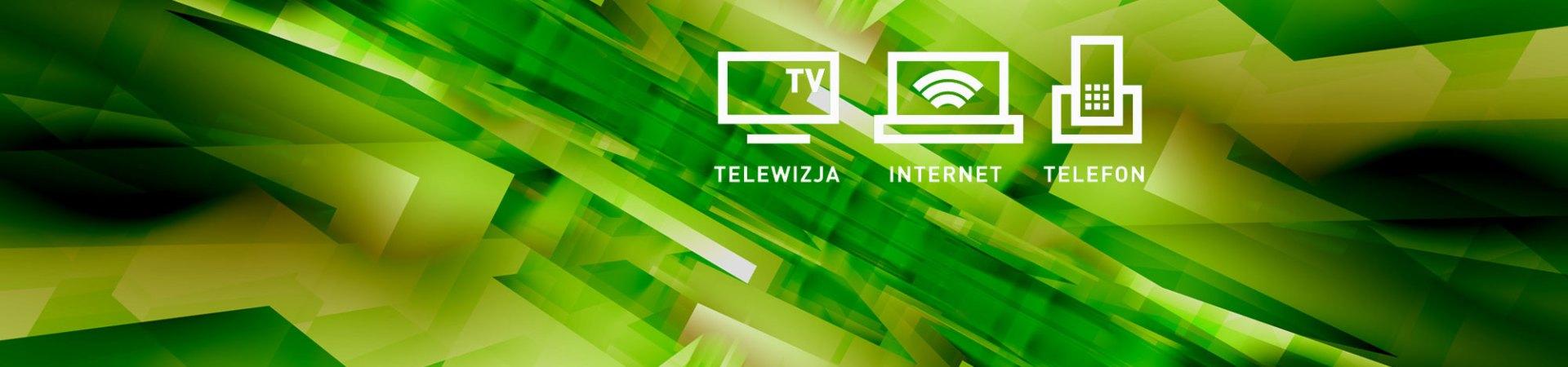 Internet + telewizja + telefon