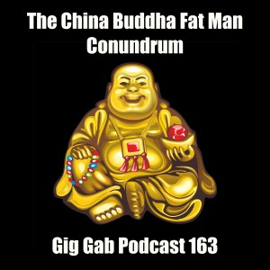 The China Buddha Fat Man Conundrum