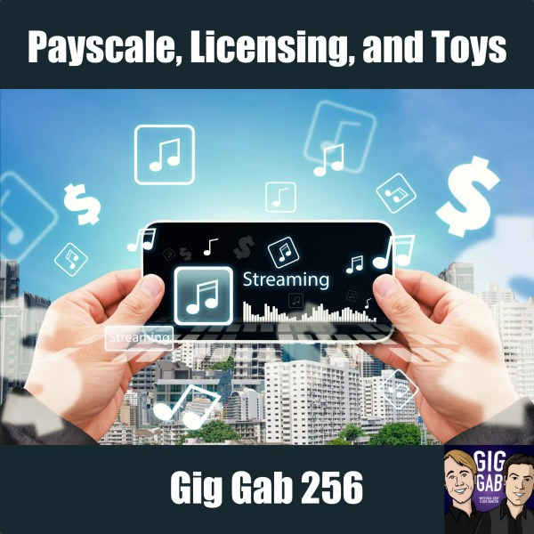Image of iPhone with Streaming, money, Payscale, Music Licensing and Toys. Gig Gab 256