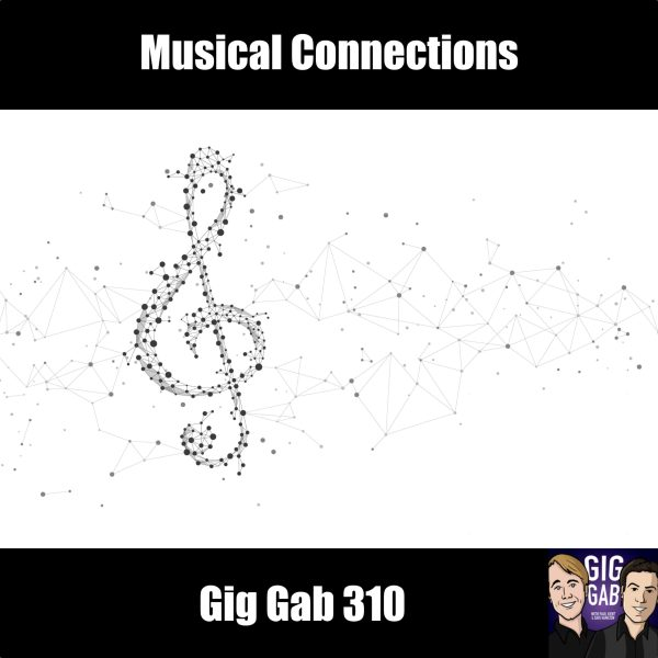 Musical Connections - GG 310 episode image