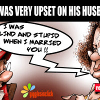 This wife was very upset on her husband and she yelled on him saying....