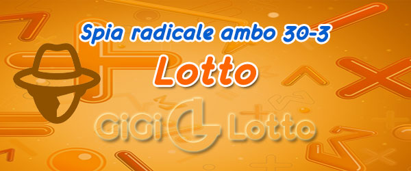 Metodo Lotto spia ambo radicale
