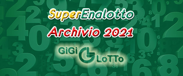 Archivio Superenalotto 2021