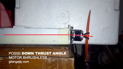 Posisi Down Thrust Angle Motor Brushless