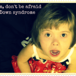 My top Down syndrome posts