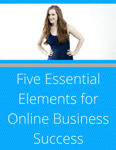 Five Essential Elements for Online Business Success by Gillian Perkins