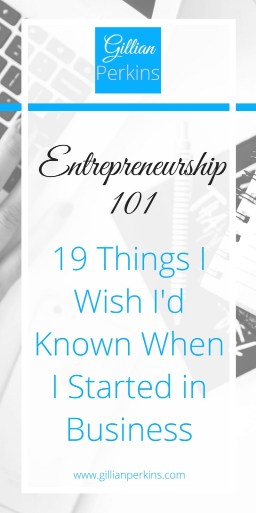 19 Things I Wish I'd Known When I Started in Business