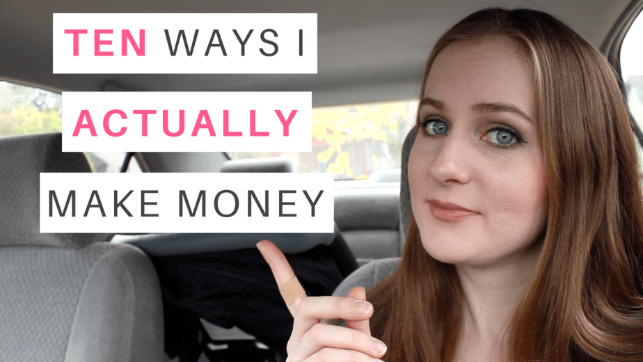 TEN WAYS I ACTUALLY MAKE MONEY ONLINE (HOW I GOT MULTIPLE STREAMS OF INCOME)