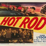 A poster for Lewis D. Collins' 1950 action film 'Hot Rod' starring Jimmy Lydon, Art Baker, and Gil Stratton. (Photo by Movie Poster Image Art/Getty Images)
