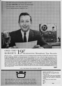 A fun vintage ad with Gil for Roberts Electronics monophonic tape recorder.