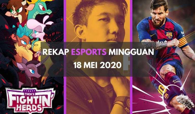 Rekap Berita <em>Esports</em> dalam Sepekan – 18 Mei 2020