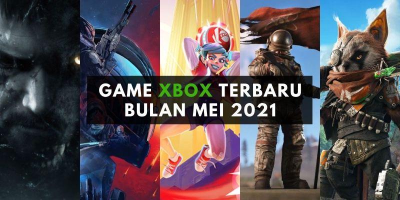 game xbox terbaru bulan mei 2021