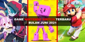 game-baru-nintendo-switch-juni-2021