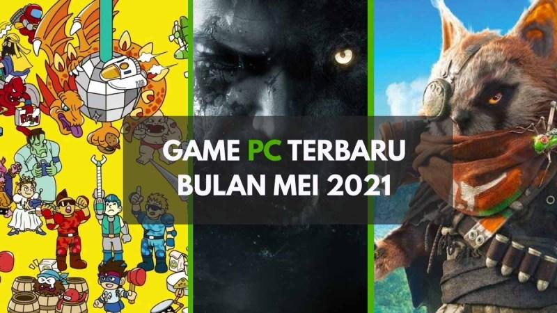 Game PC Terbaru Mei 2021