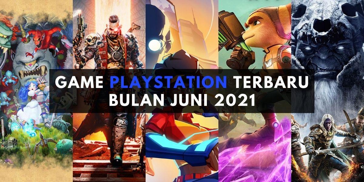 game playstation terbaru bulan juni 2021