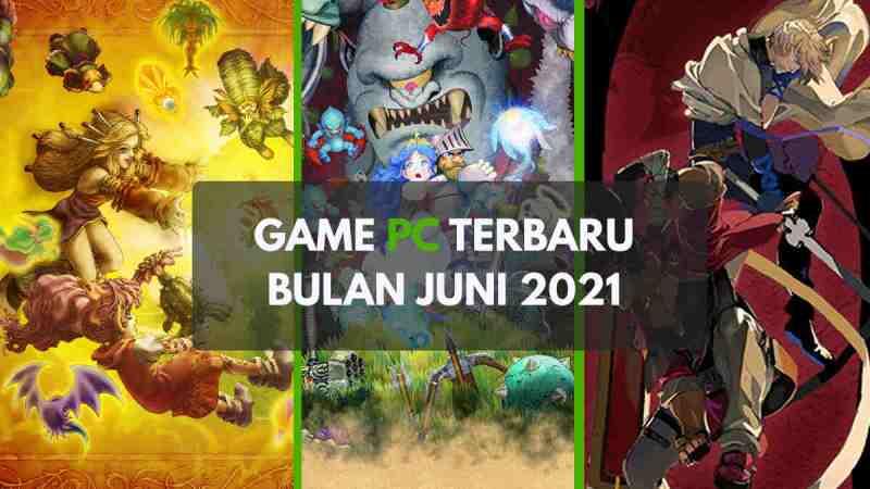 Game PC Terbaru Juni 2021