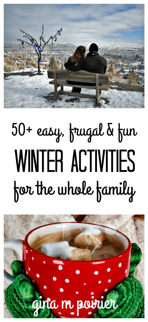 A list of easy, frugal ad fun winter activities the whole family can enjoy!