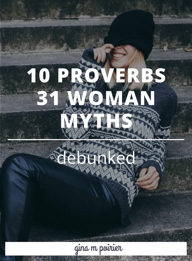 Ah, the Proverbs 31 woman: how much do you REALLY know about her? Make sure you're not falling for these myths (plus grab a free devotional!)