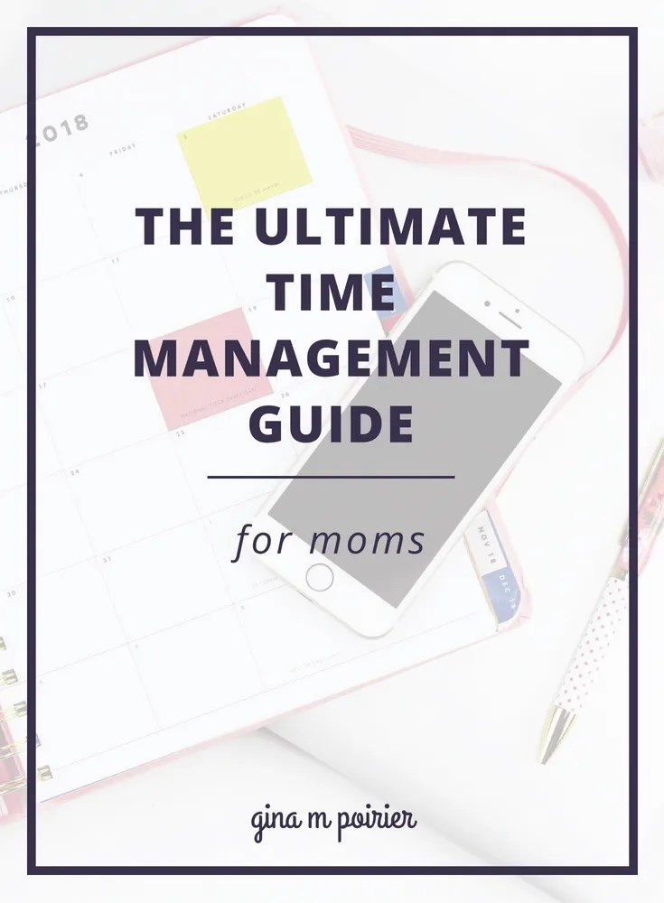 Need help with time management, mama? This thorough guide will help you master you schedule with planning and goal-setting tips, planner advice, time blocking and more. Be sure to save this one so you can dig into all the practical advice.