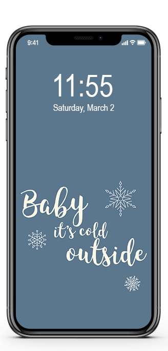 baby its cold outside phone