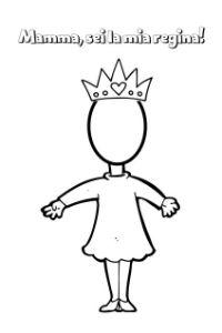 lavoretto festa mamma da colorare sei la mia regina
