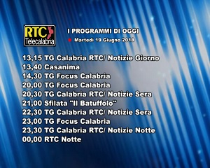 Oggi su RTC Telecalabria – programmazione del 19 giugno 2018