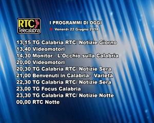 Oggi su RTC Telecalabria – Programmazione del 22 giugno 2018