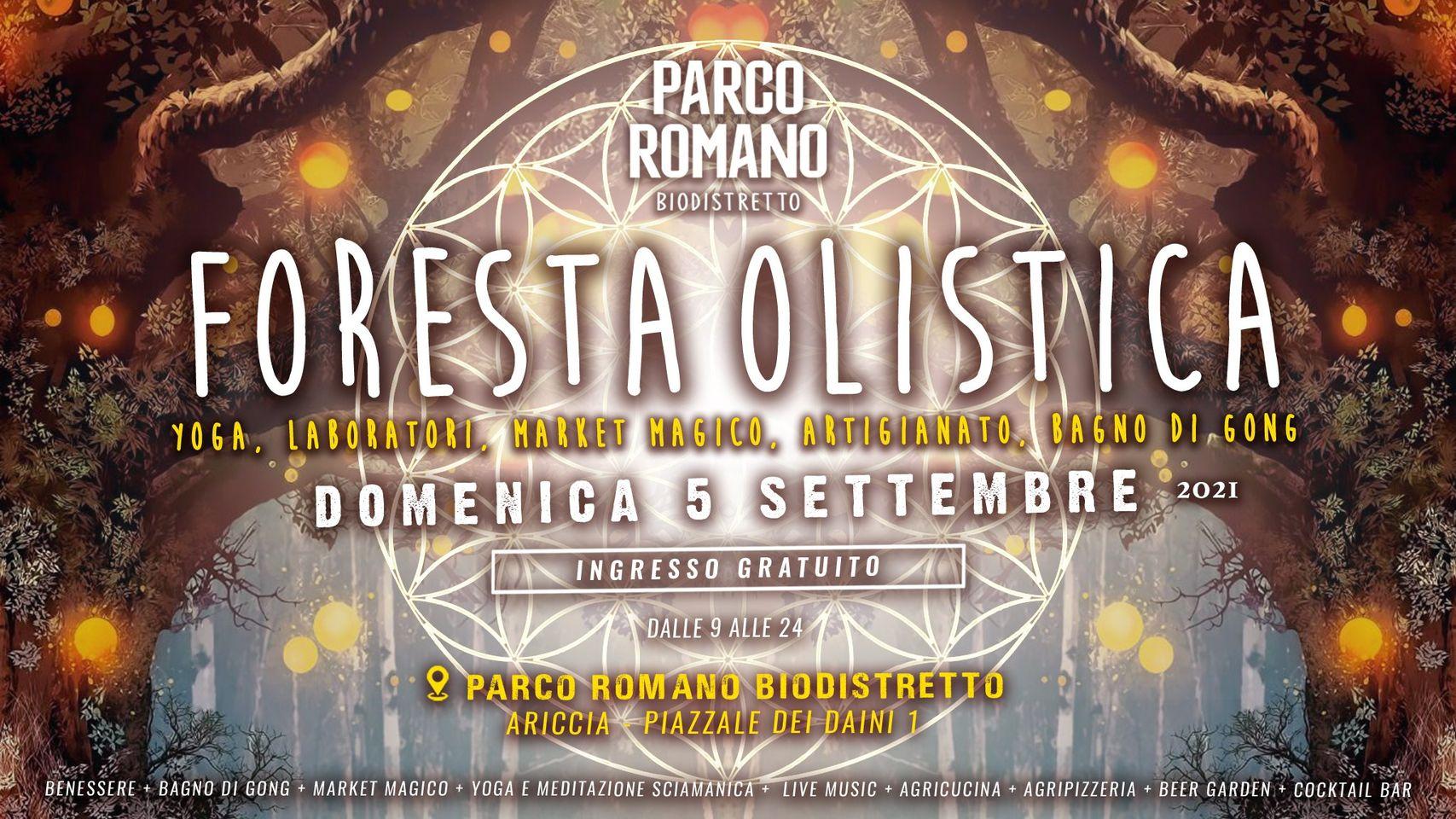 """Ariccia, domenica 5 Settembre al Parco Romano di Monte Gentile, l'iniziativa """"La Foresta Olistica"""""""