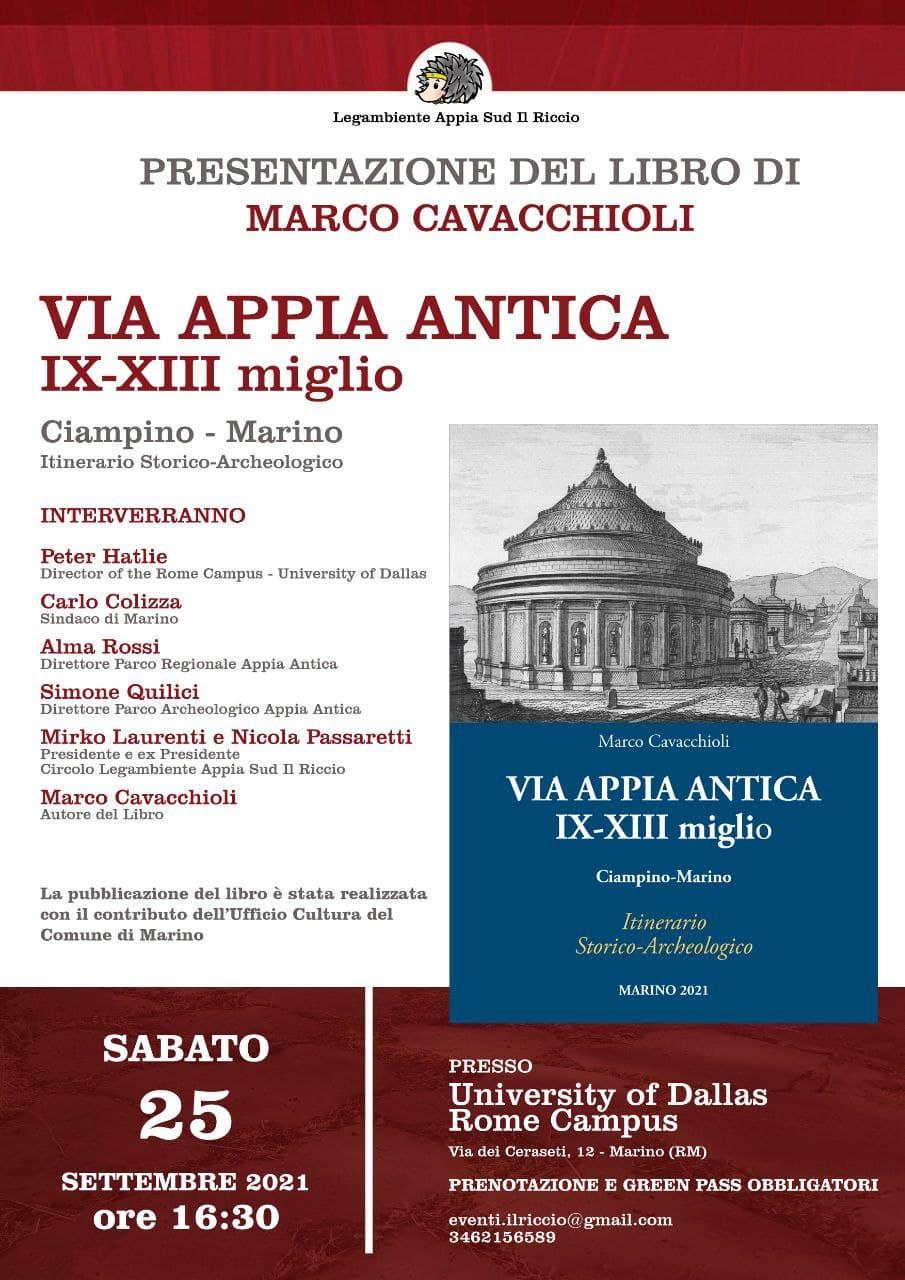 """Marino, sabato 25 settembre presentazione del libro """"Via Appia Antica IX – XIII miglio Ciampino – Marino. Itinerario Storico – Archeologico"""""""