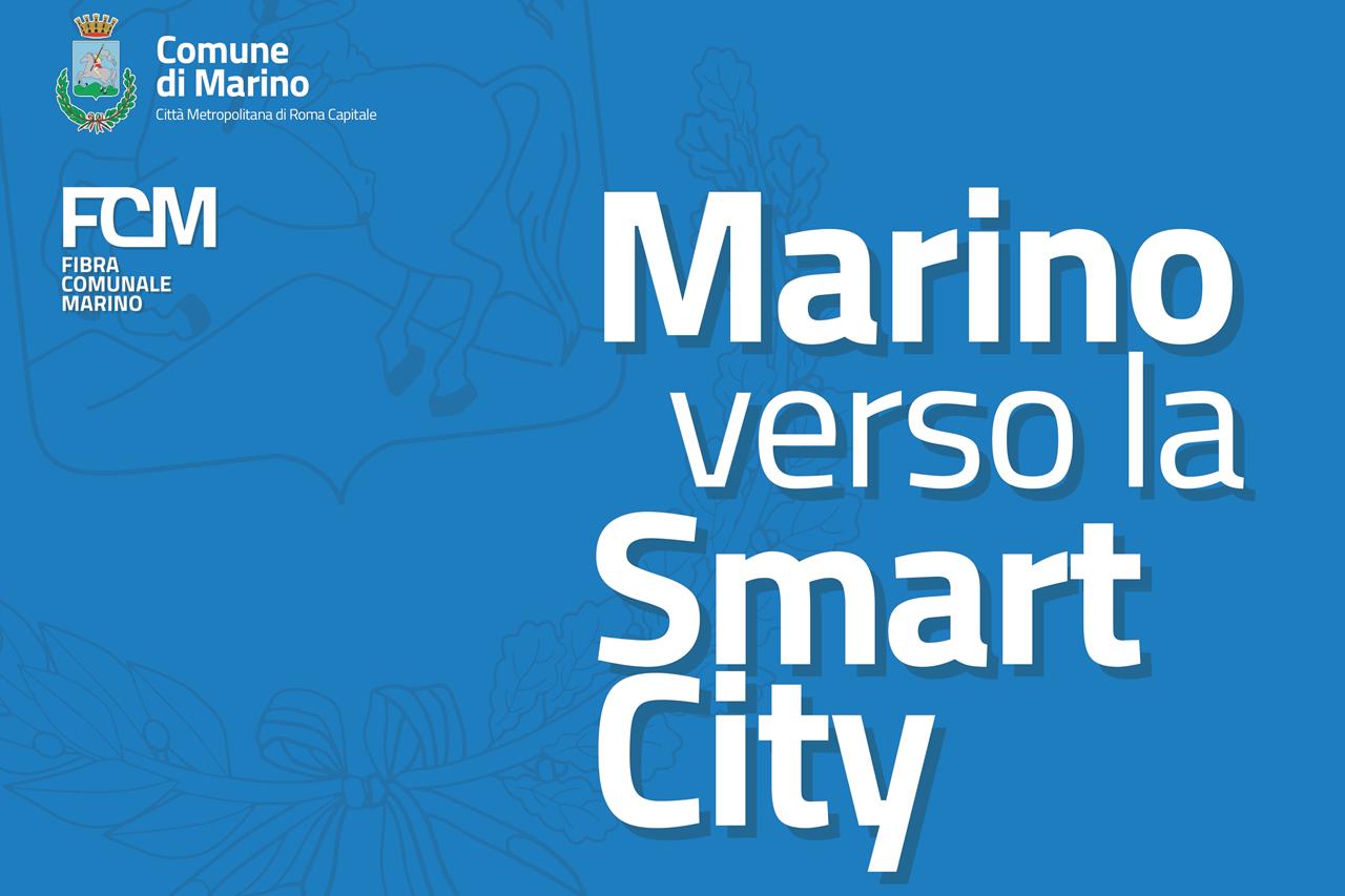 Marino verso la Smart City: fibra comunale marino (fcm)