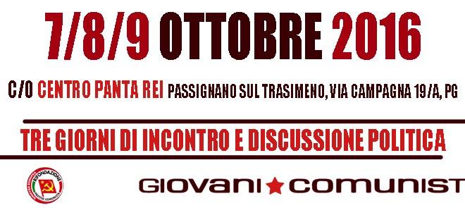I/Le Giovani Comunisti/e presenti alla Marcia della Pace Perugia-Assisi del 9 Ottobre: Tre giorni di incontro e discussione politica.