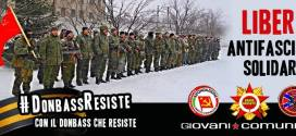 RIFONDAZIONE COMUNISTA E GIOVANI COMUNISTI/E CON IL DONBASS CHE RESISTE!