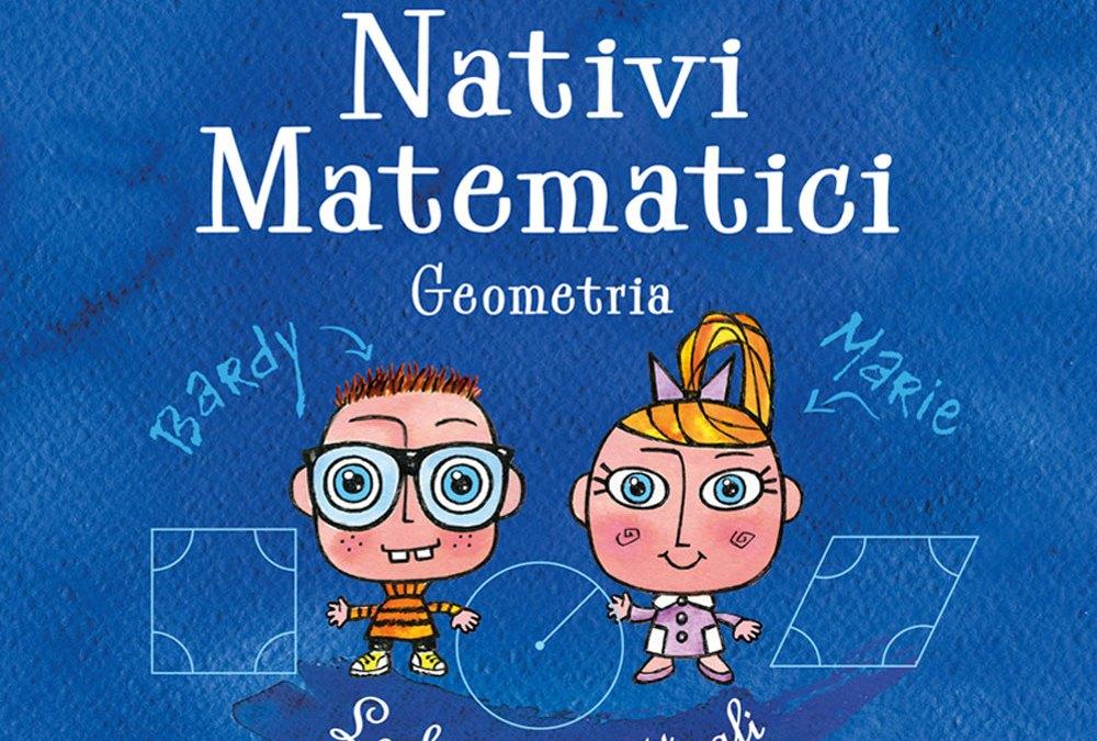 Nativi Matematici, Geometria – le basi concettuali