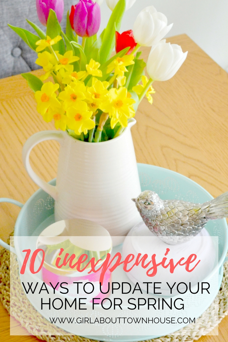 10 simple tips for updating your home decor for spring on a small budget.