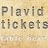Plavid Tickets