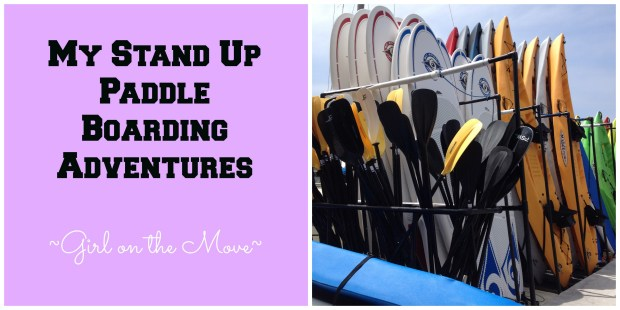 Stand Up Paddle Boarding | Girl on the Move Blog