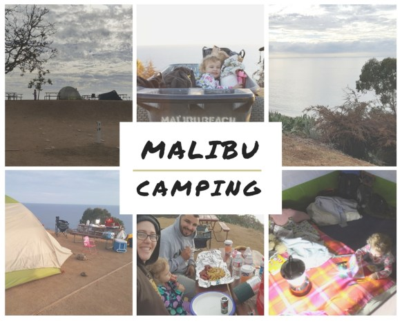Malibu tent Camping, camping in malibu, tent camping in malibu, camping with a toddler in malibu, malibu beach rv park tent camping