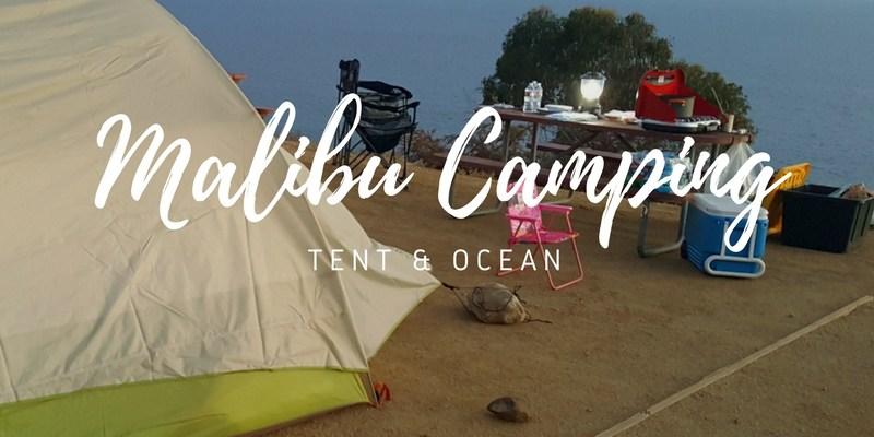 Malibu Tent Camping – at an RV Park!