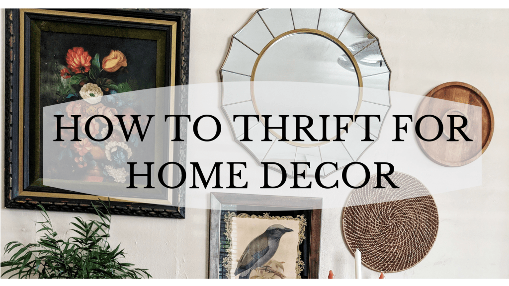 How To Thrift For Home Decor Girl Refurbished