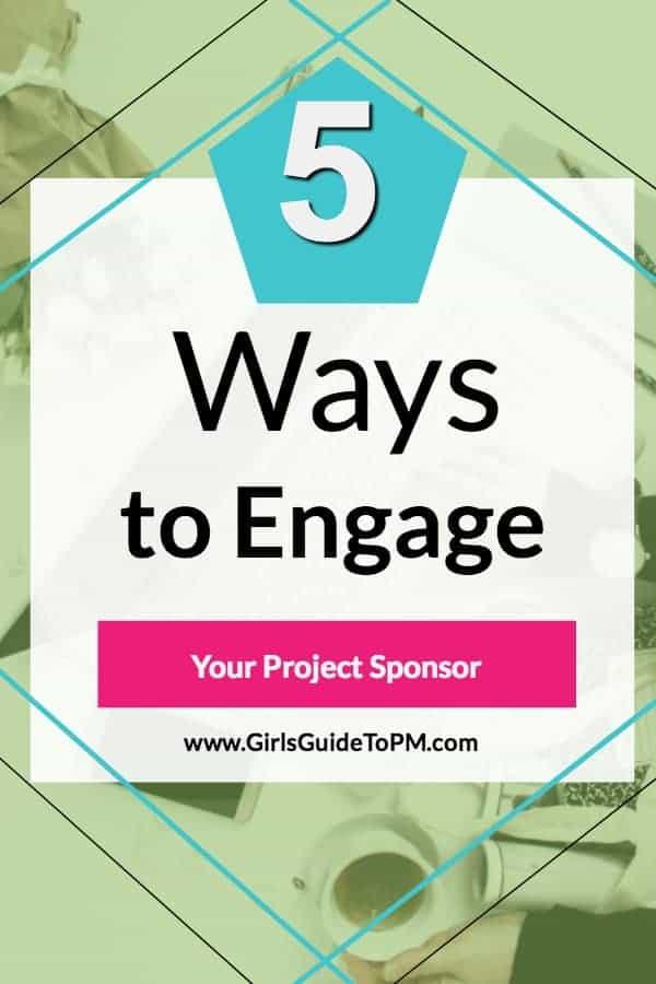 5 formas de involucrar a su patrocinador del proyecto