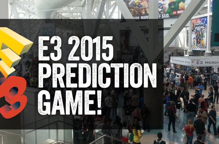 E3 2015 Predictions