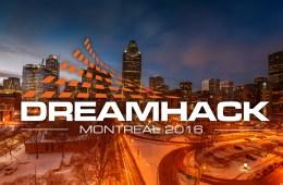 DreamHack Montreal. Photo of Montreal by Maxim Polishtchouk