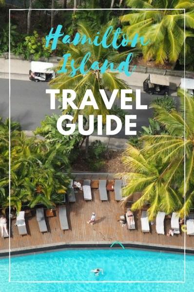 Hamilton Island Stylish Travel Guide