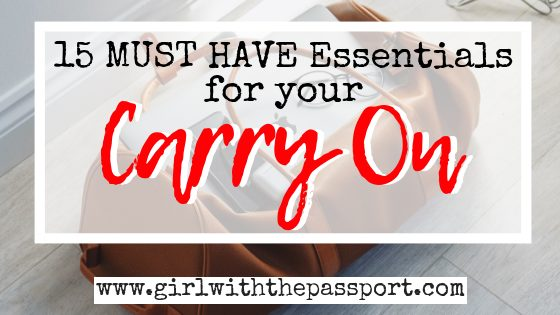 What to Pack in Your Carry on​: 15 Carry On Essentials