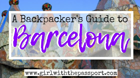 Backpacking in Barcelona: Saving Money While Having Fun