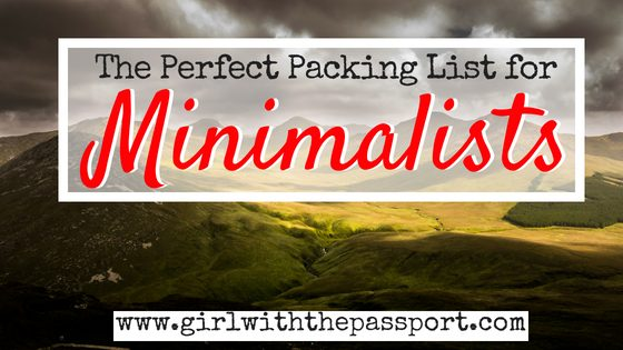 A Minimalist Packing List for Females Who Don't Want to Look Like Crap