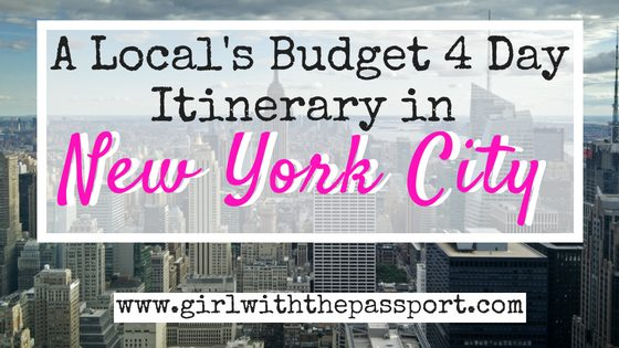 A Local's Perfect BUDGET, 4 Day New York City Itinerary