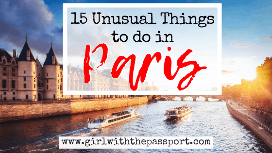 15 Amazingly Unusual Things to do in Paris