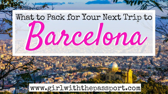 What to Pack for Barcelona: An Essential Style Guide to Look Like a Local