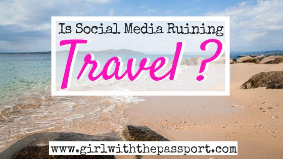 Social Media in Travel: Is it Destroying Your Vacation?